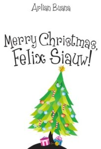 Merry Christmas, Felix Siauw..