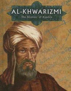 Al-Khawarizmi: Ilmuwan Muslim Penemu Aljabar