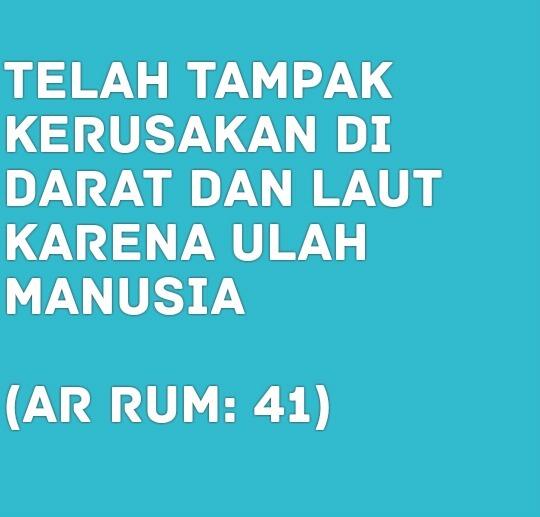 Ramadan, Mari Bersama Menjaga Alam
