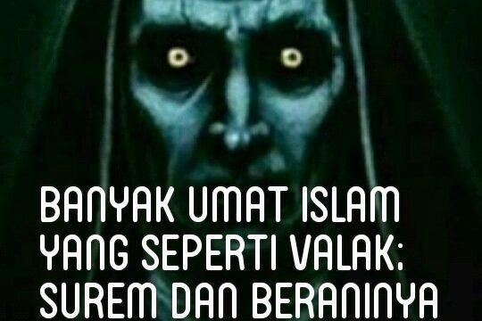 Islam Galak dan Islam Valak