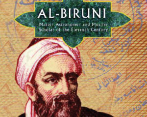 Al-Biruni, Astronom Muslim Pertama