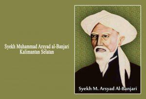 Syaikh Arsyad, Matahari Islam dari Banjar