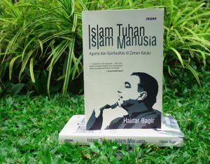 Membincang Buku Islam Tuhan Islam Manusia
