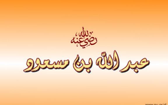Do'a Ibnu Mas'ud yang Menggetarkan