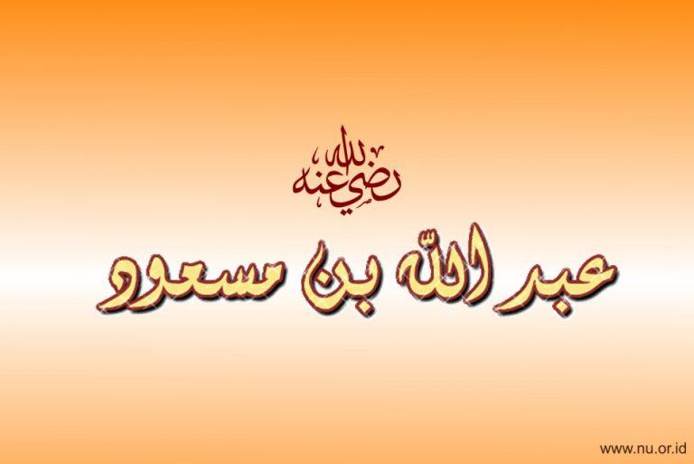 Doa Ibnu Masud yang Menggetarkan Langit