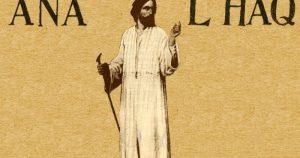 Pelajaran Agung dari Sufi Bernama Al-Hallaj