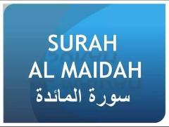 Makna dan Kandungan Surah Al-Ma'idah