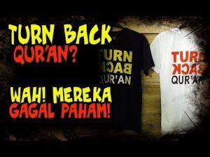 Turn Back Quran?