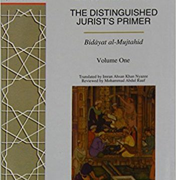 Konteks Historis Kitab Bidayat al-Mujtahid [Bag. II]