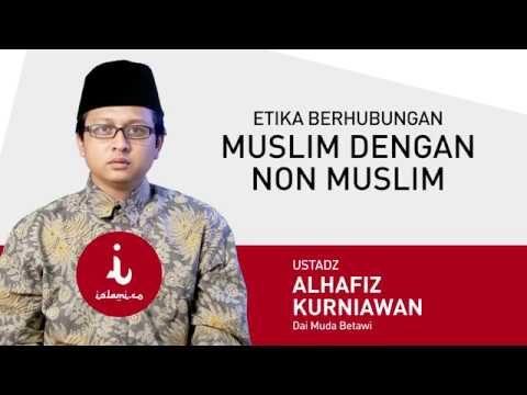 Etika Berhubungan Muslim dengan Non Muslim