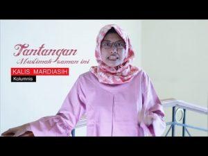 Tantangan Muslimah Kekinian, Apa Saja? Tanya Kalis Mardiasih yuk