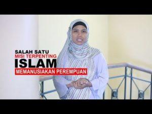 Misi Penting Islam: Memanusiakan Perempuan