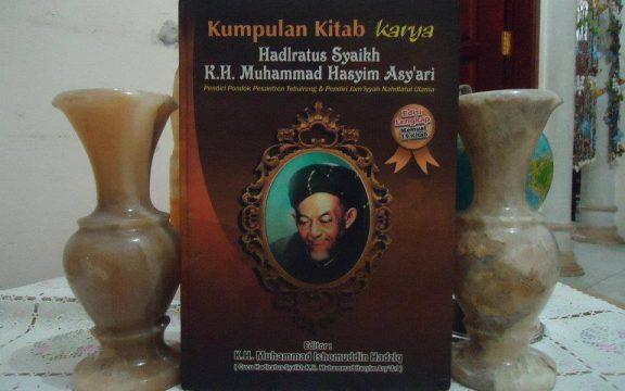 Risalah Ahlus Sunnah wal Jamaah, Kitab Monumental Karya KH. Hasyim Asyari