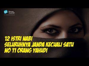 Videografis: 12 Istri Rasulullah, Seluruhnya Janda Kecuali Satu