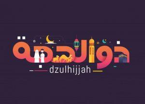 Artikel Penting Seputar Bulan Dzulhijjah: Sejarah, Puasa Tarwiyah-Arafah, Idul Adha, dan Qurban