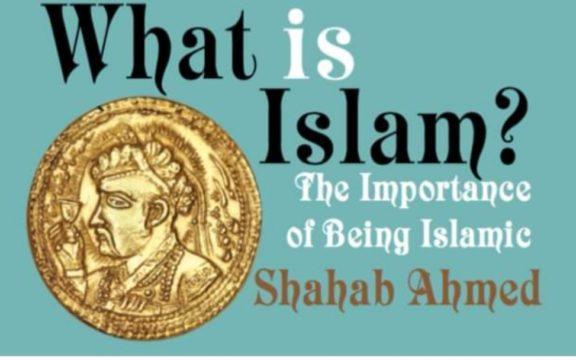 Islam Menurut Shahab Ahmed
