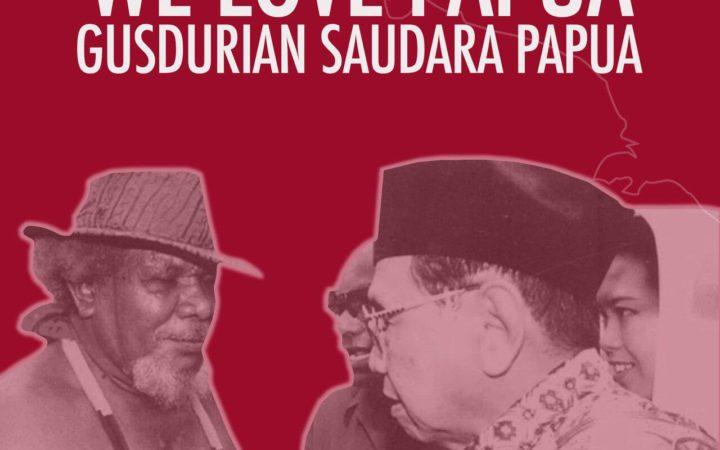 Rasisme di Papua Seperti di Bumi Manusia & Gus Dur Berusaha Menghapusnya
