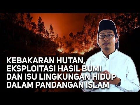 Orang Islam Harus Melawan Pembakaran Hutan, Itu Jihad