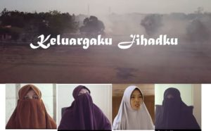 Keluargaku Jihadku: Film Kisah Istri-istri Para Teroris