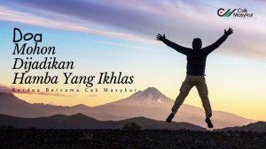 Doa dan Amalan Agar Jadi Muslim yang Ikhlas