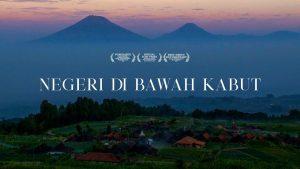 Film Negeri di Bawah Kabut dan Potret Muslim Pegunungan yang Jujur