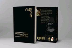 Resensi Buku: Dalil Kiai Sutara, Renungan Magis Sang Kiai dalam Menjalani Laku Islam