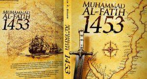 Buku Al-Fatih 1453 dan Gerilya Ideologi Khilafah di Kalangan Pelajar