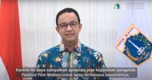 Anies Baswedan Apresiasi Madani Film Festival 2020 Digelar Secara Daring