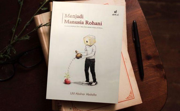 Resensi Buku: Kesadaran Bertuhan dan Menghamba dalam Mutiara Hikmah Al-Hikam