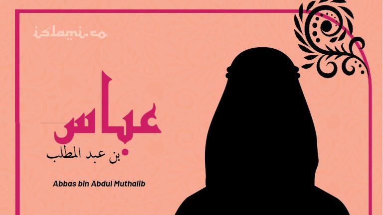 Biografi Abbas bin Abdul Muthalib: Paman Nabi dan Teman Main Sejak Kecil