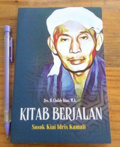 Mengenal Sosok KH. Idris Kamali, Guru dari KH. Ali Mustafa Yaqub