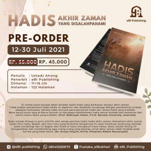 Karena Banyak Hadis Akhir Zaman yang Dipelintir, Ustadz Ahong Terbitkan Buku Hadis Akhir Zaman yang Disalahpahami